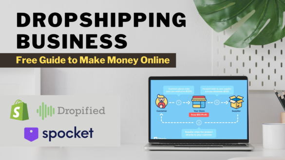 Dropshipping business - make money online