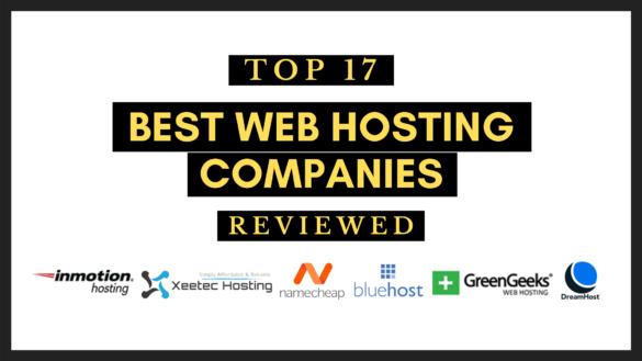 top 17 best web hosting companies reviewed